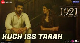 KUCH ISS TARAH LYRICS – 1921