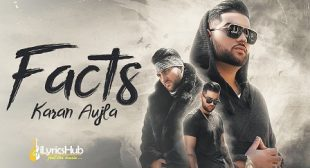 FACTS LYRICS – KARAN AUJLA | iLyricsHub