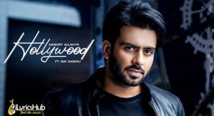 HOLLYWOOD LYRICS – MANKIRT AULAKH