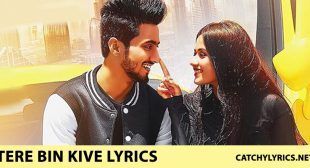 Tere Bin Kive Lyrics Jannat Zubair | Ramji Gulati – Catchy Lyrics