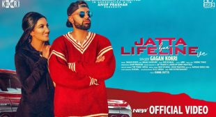 Jatta Ban Lifeline Ve Lyrics – Gagan Kokri