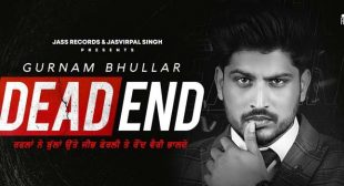 Dead End Lyrics – Gurnam Bhulla