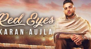 Red Eyes Lyrics – Karan Aujla