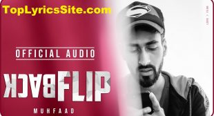 Backflip Lyrics – muhfaad himself – TopLyricsSite.com