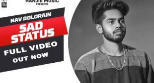 Sad Status Lyrics – Nav Dolorain – Sbhilyrics