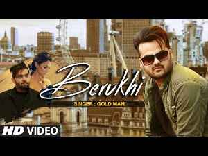 BERUKHI LYRICS – GOLD MANI | Sbhilyrics