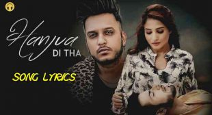 Hanjua Di Tha Lyrics – Oye Kunaal | Lyrics Lover