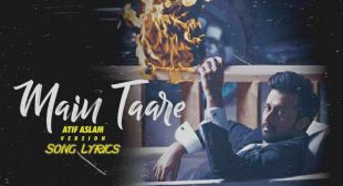 Main taare Lyrics – Atif Aslam Version | Lyrics Lover