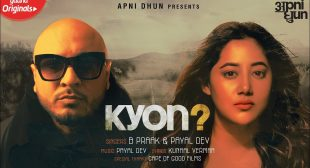 Kyon Song Lyrics By B Praak & Payal Dev