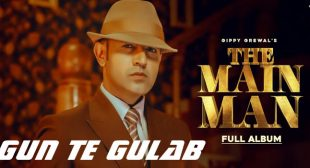 Gun Te Gulab Lyrics – Gippy Grewal